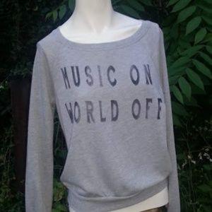 "Project Social T ""MUSIC ON WORLD OFF"" sweatshirt"